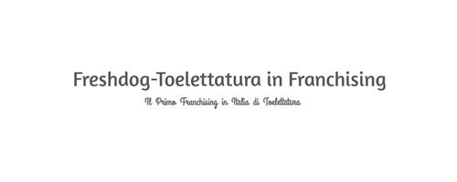 La prima toelettatura in franchising in Italia
